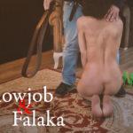 Blowjob & Falaka