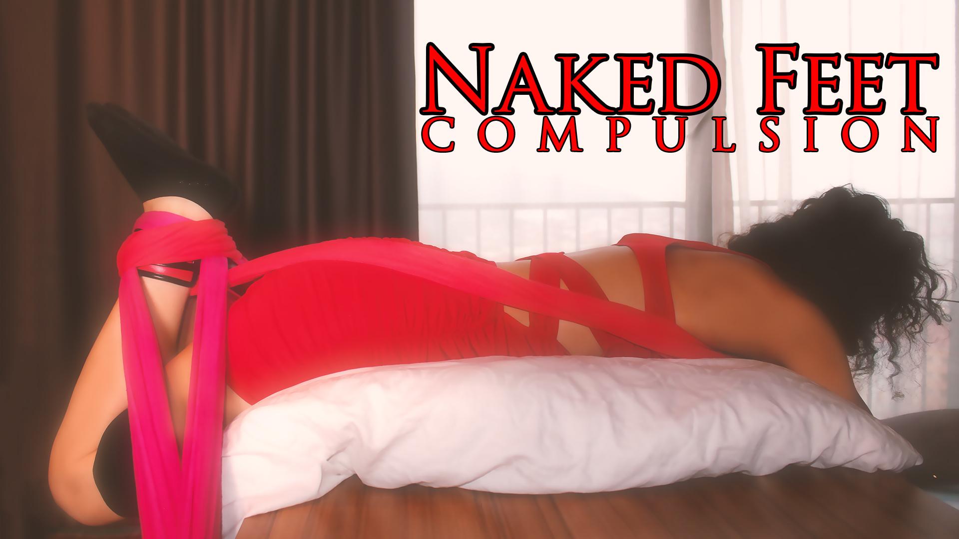 Naked Feet Compulsion